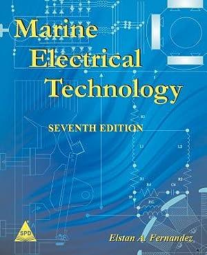 Marine Electrical Technology, 7th Edition (Paperback or: Fernandez, Elstan a.