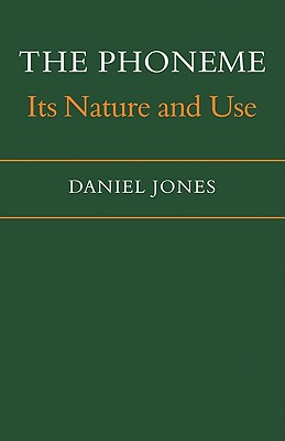 The Phoneme: Its Nature and Use (Paperback: Jones, Daniel
