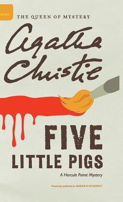 Five Little Pigs (Hardback or Cased Book): Christie, Agatha