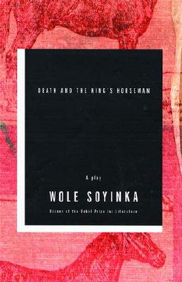 Death and the King's Horseman (Paperback or: Soyinka, Wole