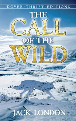 The Call of the Wild (Paperback or: London, Jack
