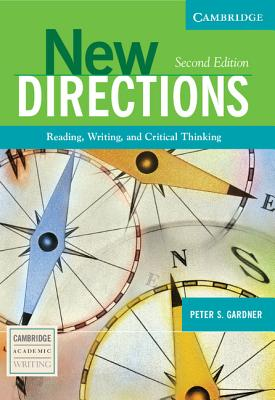 New Directions: Reading, Writing, and Critical Thinking: Gardner, Peter S.