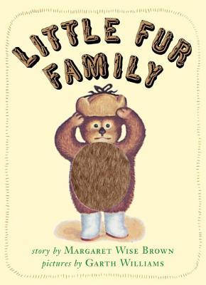 Little Fur Family (Board Book): Brown, Margaret Wise