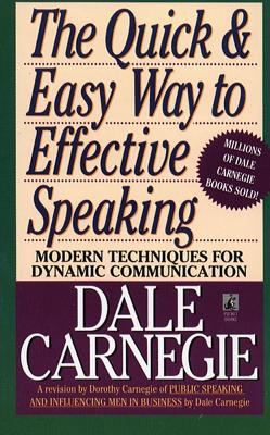 The Quick and Easy Way to Effective: Carnegie, Dorothy