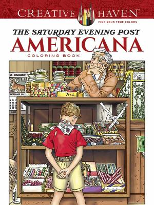 Creative Haven the Saturday Evening Post Americana: Noble, Marty