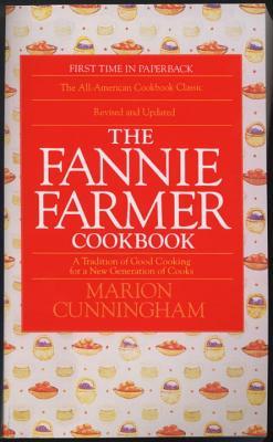 The Fannie Farmer Cookbook (Paperback or Softback): Cunningham, Marion