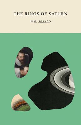 The Rings of Saturn (Paperback or Softback): Sebald, W. G.