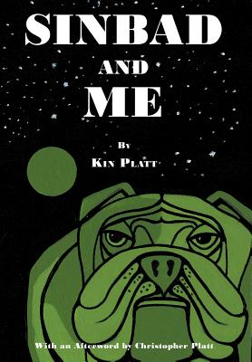 Sinbad and Me (Hardback or Cased Book): Platt, Kin