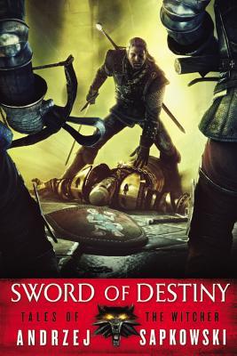 Sword of Destiny (Paperback or Softback): Sapkowski, Andrzej