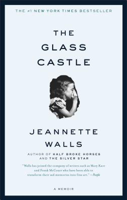 The Glass Castle: A Memoir (Paperback or: Walls, Jeannette