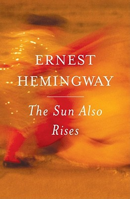 The Sun Also Rises (Paperback or Softback): Hemingway, Ernest