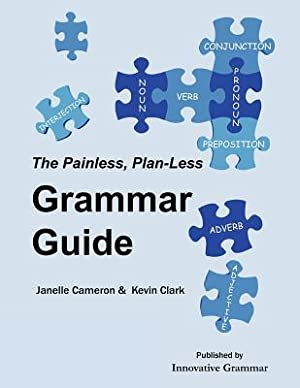 The Painless, Plan-Less Grammar Guide (Paperback or: Cameron, Janelle