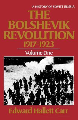 The Bolshevik Revolution, 1917 - 1923 (Paperback: Carr, Edward Hallett