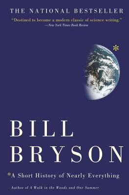 A Short History of Nearly Everything (Paperback: Bryson, Bill