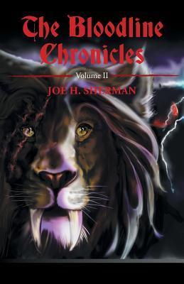 The Bloodline Chronicles: Volume II (Paperback or: Sherman, Joe H.