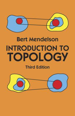 Introduction to Topology: Third Edition (Paperback or: Mendelson, Bert