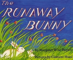 The Runaway Bunny Lap Edition (Board Book): Brown, Margaret Wise