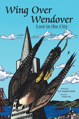 Wingover Wendover Lost in the City (Paperback: Bocks, Eric Stephen