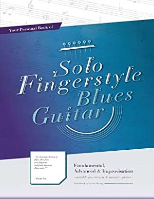 Your Personal Book of Solo Fingerstyle Blues: Su, Scott