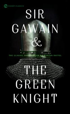 Sir Gawain and the Green Knight (Paperback: Raffel, Burton