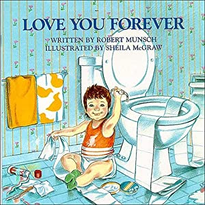 Love You Forever (Paperback or Softback): Munsch, Robert