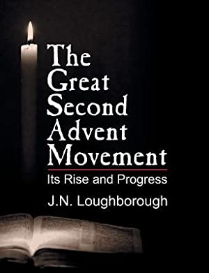 The Great Second Advent Movement (Paperback or: Loughborough, John Norton