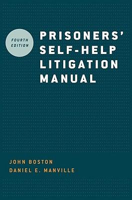 Prisoners' Self-Help Litigation Manual (Paperback or Softback): Boston, John