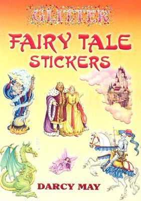 Glitter Fairy Tale Stickers (Paperback or Softback): May, Darcy