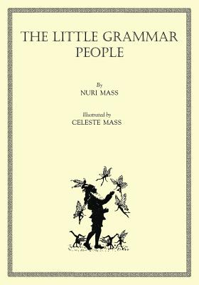 The Little Grammar People (Paperback or Softback): Mass, Nuri