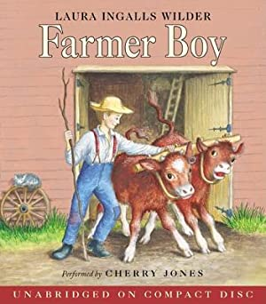 Farmer Boy CD (CD): Wilder, Laura Ingalls
