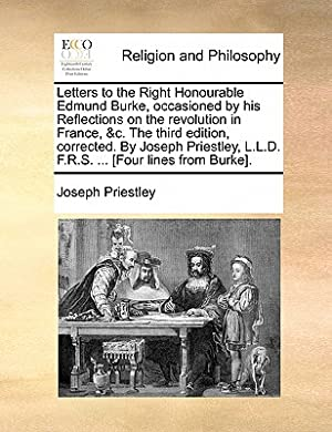 Letters to the Right Honourable Edmund Burke,: Priestley, Joseph