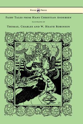 Fairy Tales from Hans Christian Andersen -: Andersen, Hans Christian