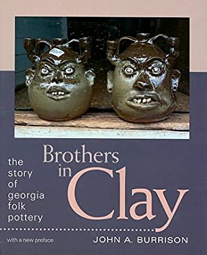 Brothers in Clay: The Story of Georgia: Burrison, John