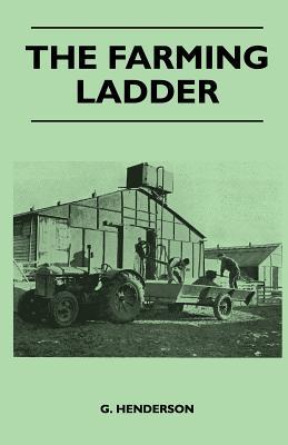 The Farming Ladder (Paperback or Softback): Henderson, G.