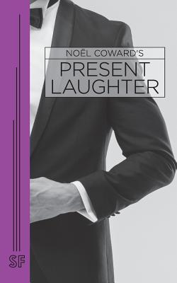 Present Laughter (Paperback or Softback): Coward, Noel