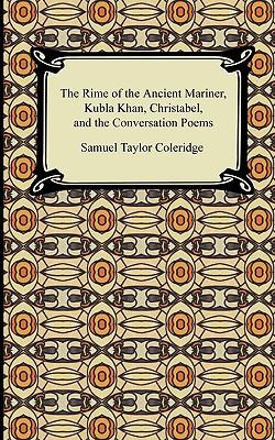 The Rime of the Ancient Mariner, Kubla: Coleridge, Samuel Taylor