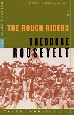 The Rough Riders (Paperback or Softback): Roosevelt, Theodore