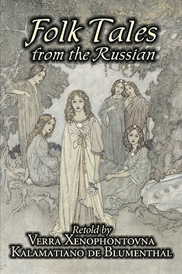 Folk Tales from the Russian (Paperback or: de Blumenthal, Kalamatiano
