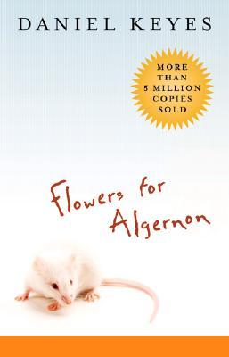 Flowers for Algernon (Paperback or Softback): Keyes, Daniel