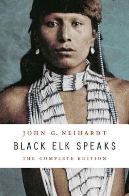 Black Elk Speaks (Paperback or Softback): Neihardt, John G.