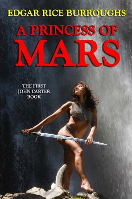 A Princess of Mars (Paperback or Softback): Burroughs, Edgar Rice