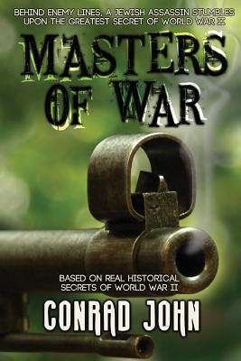 Masters of War (Paperback or Softback): John, Conrad