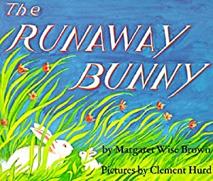 The Runaway Bunny (Paperback or Softback): Brown, Margaret Wise