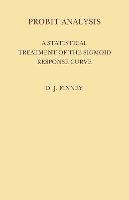 Probit Analysis (Paperback or Softback): Finney, David