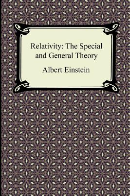 Relativity: The Special and General Theory (Paperback: Einstein, Albert