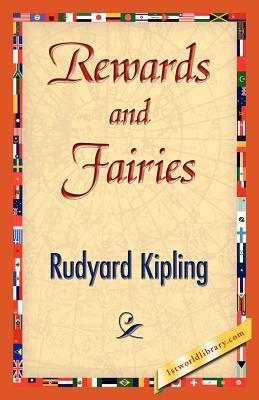 Rewards and Fairies (Paperback or Softback): Kipling, Rudyard