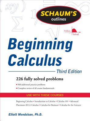 Schaum's Outline of Beginning Calculus (Paperback or: Mendelson, Elliott