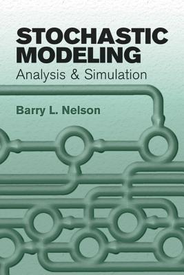9780486477701: Stochastic Modeling: Analysis and Simulation
