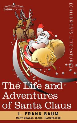 Frank Baum Life And Adventures Of Santa Claus Seller Supplied
