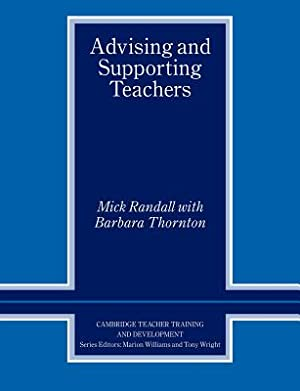 Advising and Supporting Teachers (Paperback or Softback): Randall, Mick